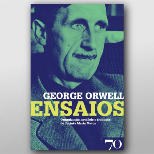 George Orwell - Ensaios