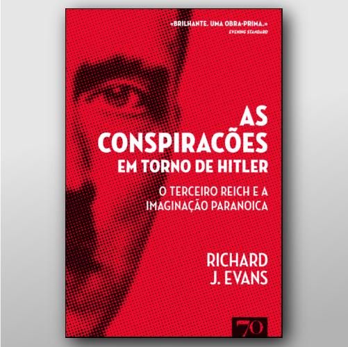 Conspirações Em Torno De Hitler