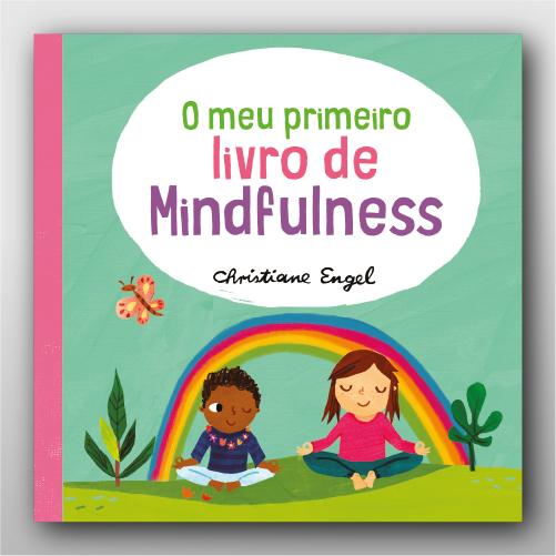 O Meu Primeiro Livro de Minfulness