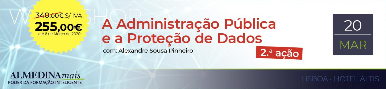 A Administração Pública e a Proteção de Dados - 2ª Ação
