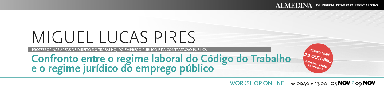 Confronto entre o regime laboral do CT e o regime jurídico do emprego público - EBR