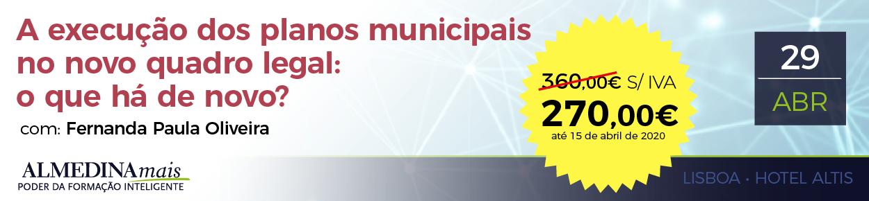 A execução dos planos municipais no novo quadro legal: o que há de novo? com EBR