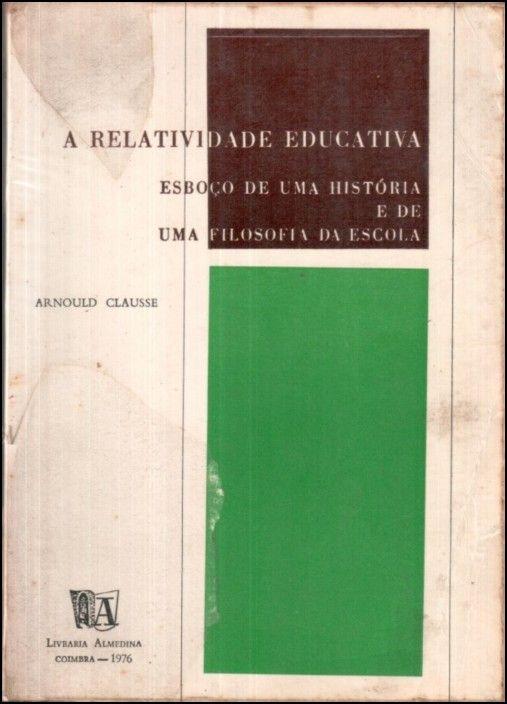 A Relatividade Educativa