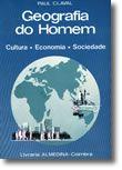 Geografia do Homem - Cultura, Economia, Sociedade