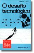 O Desafio Tecnológico