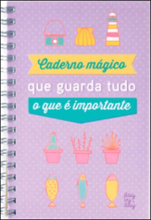 Caderno Mágico que Guarda Tudo o que é Importante