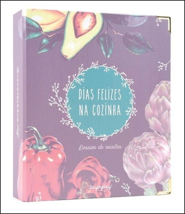 Dias Felizes na Cozinha - Dossier de Receitas