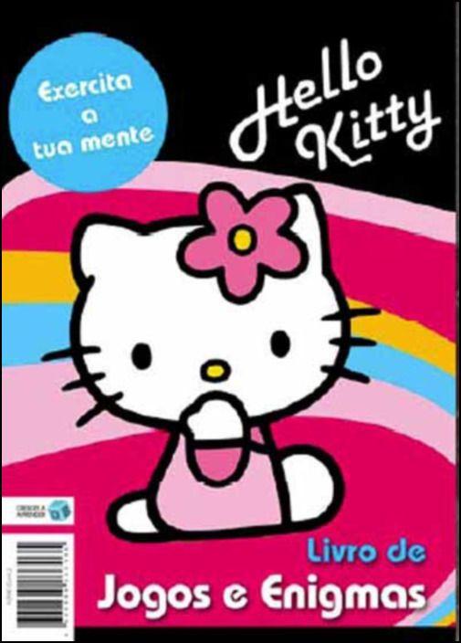 Hello Kitty: Exercita a tua Mente - Livro de Jogos e Enigmas