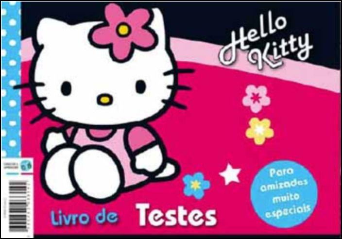 Hello Kitty: Para Amizades Muito Especiais - Livro de Testes