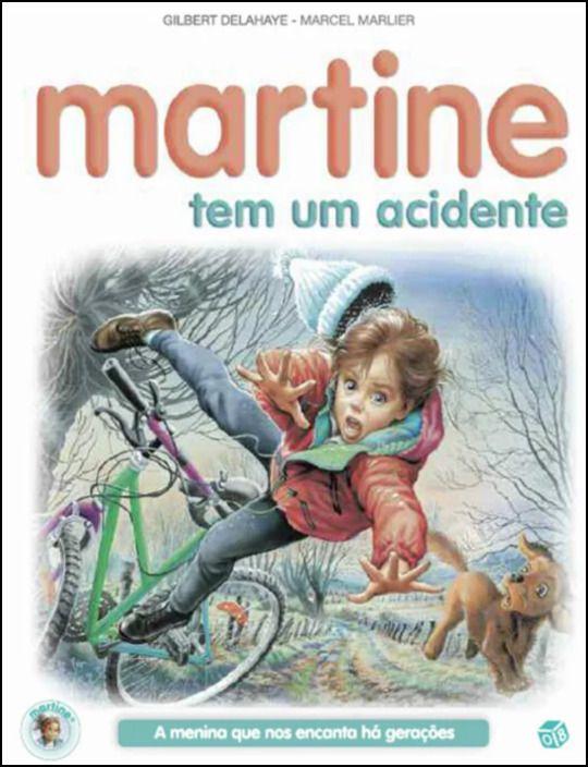 Martine Tem um Acidente