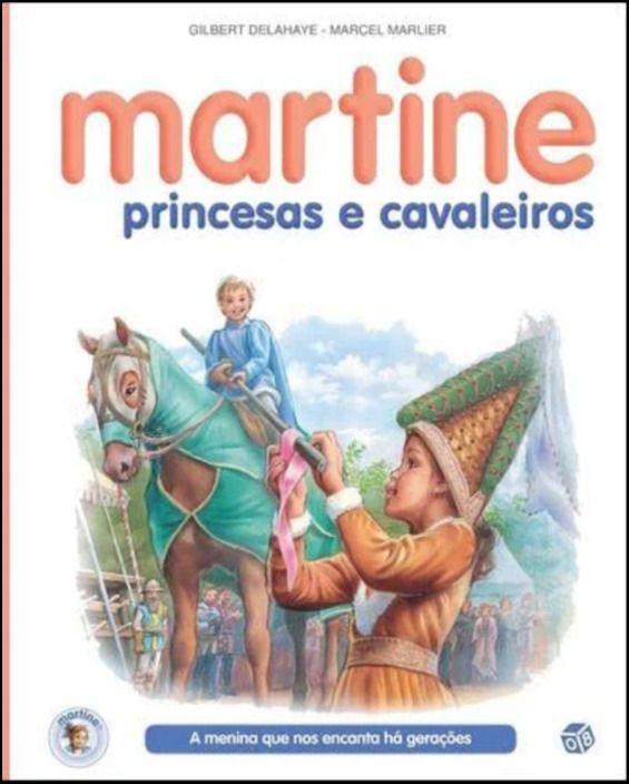 Martine, Princesas e Cavaleiros