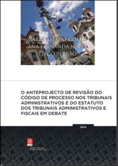 O anteprojecto de revisão do CPTA e do ETAF em debate