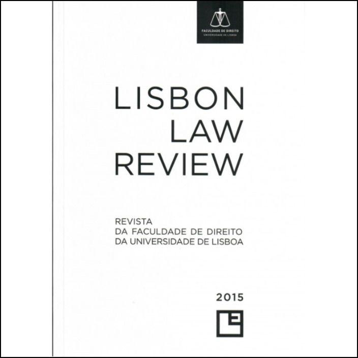 Revista da Faculdade de Direito da Universidade de Lisboa - Lisbon Law Review Ano LVI
