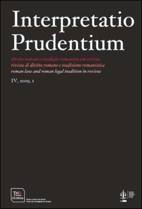 Interpretatio Prudentium Ano IV N.º 1 - Direito Romano e Tradição Romanista em Revista