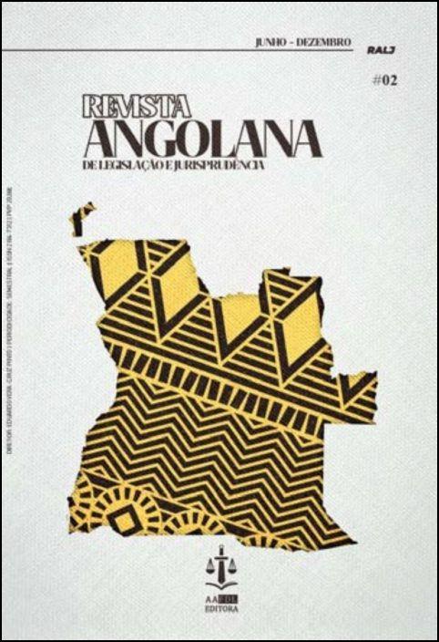 Revista Angolana de Legislação e Jurisprudência 02