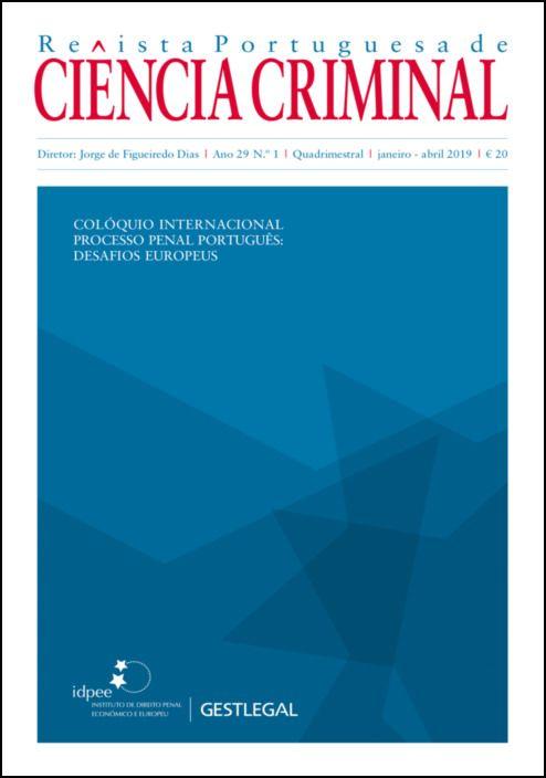 Revista Portuguesa de Ciência Criminal – Ano 29.º – N.º 1