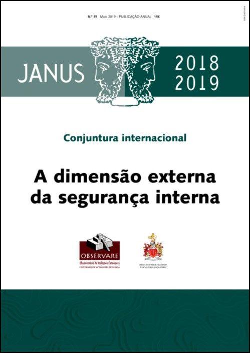 Revista Janus 2018-2019 - Conjuntura Internacional: a dimensão externa da segurança interna