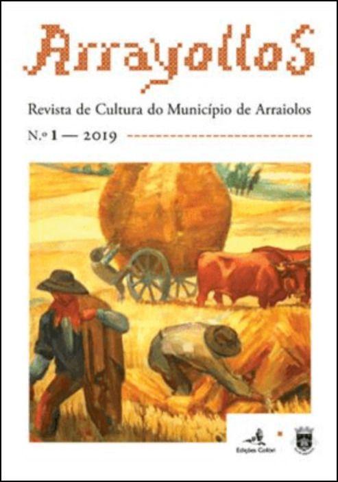 Arrayollos –  Revista de cultura do Município de Arraiolos, n.º 1 (2019)