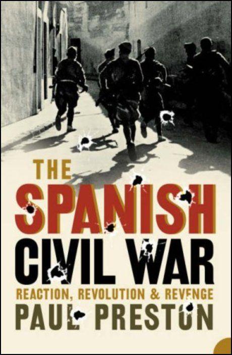 The Spanish Civil War: Reaction, Revolution & Revenge