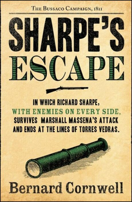 Sharpe's Escape: Richard Sharpe and the Bussaco Campaign, 1811