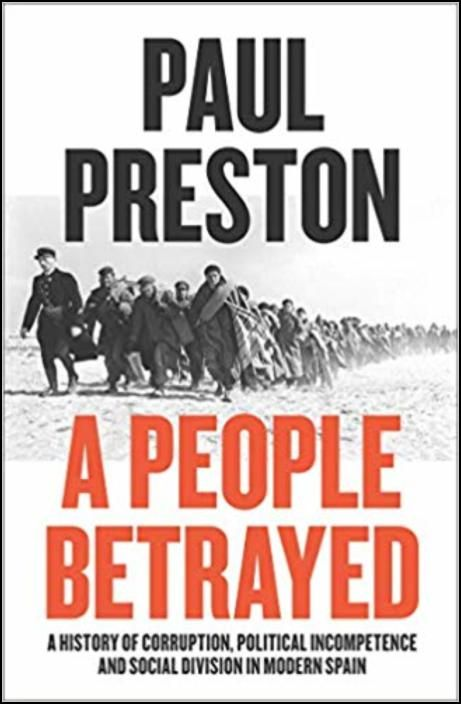 People Betrayed - A History Of 20th Century Spain