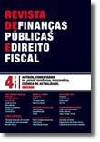 Revista de Finanças Públicas e Direito Fiscal - Ano VI - Número 4 - Inverno