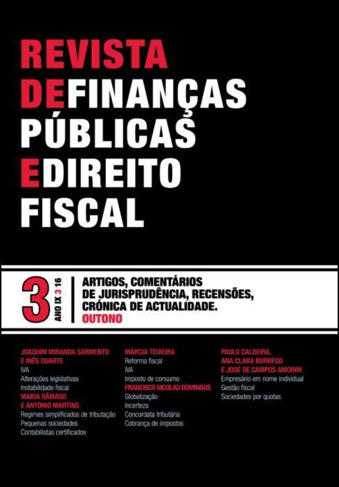 Revista de Finanças Públicas e Direito Fiscal - Ano IX - Número 3 - Outono
