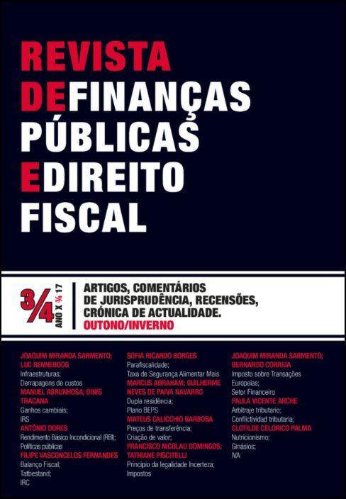 Revista de Finanças Públicas e Direito Fiscal - Ano X - Número 3/4 - Outono/Inverno