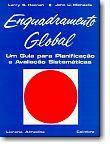 Enquadramento Global - Um Guia para Planificação e Avaliação Sistemáticas