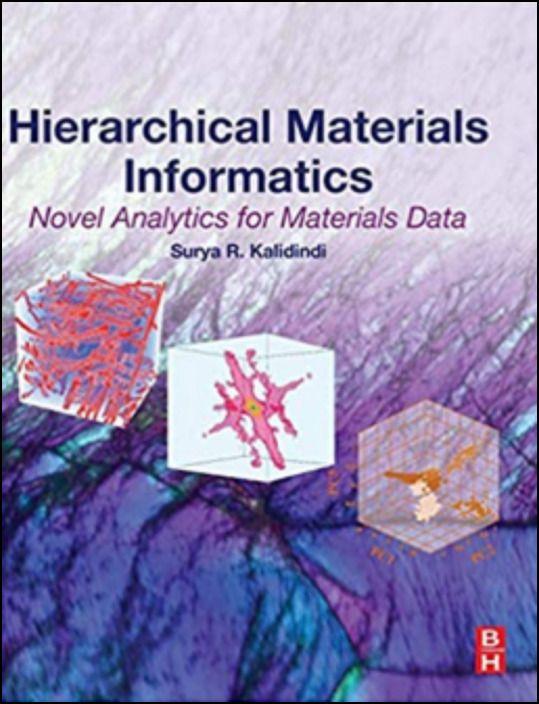 Hierarchical Materials Informatics - Novel Analytics For Materials Data