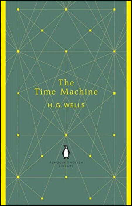 Penguin English Library: The Time Machine