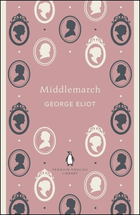 Penguin English Library: Middlemarch