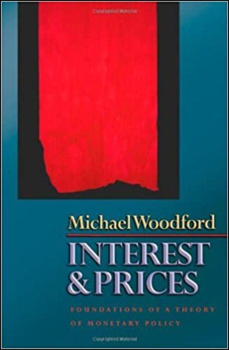 Interest and Prices - Foundations Of A Theory Of Monetary Policy
