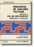 Propostas de Análises Textuais Aplicadas a Era um Desconhecido «Resposta a Matilde»