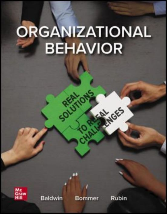 Managing Organizational Behavior: Real Solutions to Real Challenges