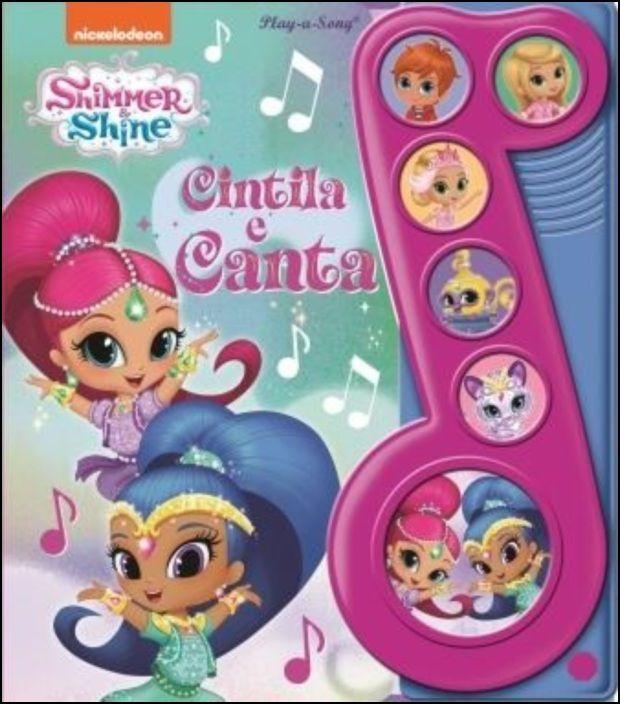 Shimmer & Shine - Cintila e Canta