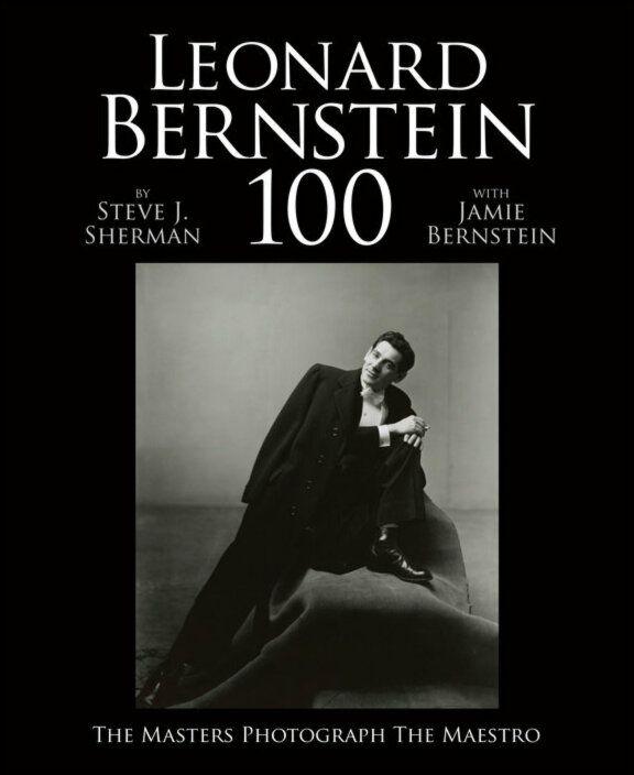 Leonard Bernstein 100: The Masters Photograph the Maestro