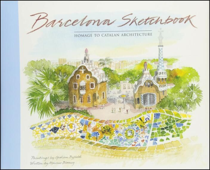 Barcelona Sketchbook: Homage to Catalan Architecture