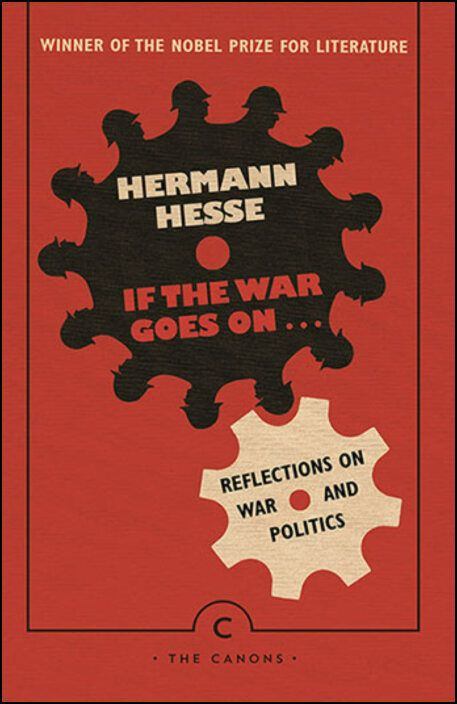 If the War Goes On - Reflections on War and Politics