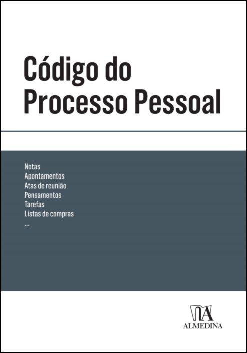 Código do Processo Pessoal (Bolso Cinzento)