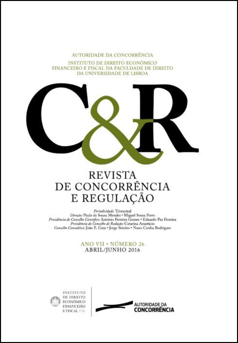 Revista de concorrência e regulação - Ano VII . n.º 26 - Abr/2016 a Jun/2016
