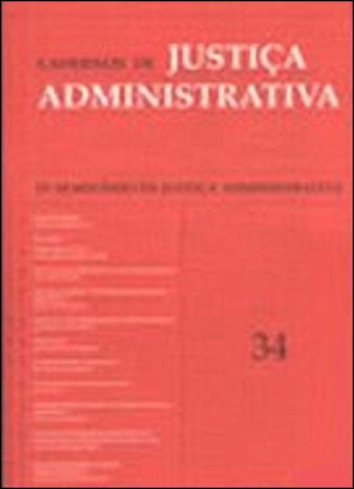 Cadernos de Justiça Administrativa - N.º 34 - Julho/Agosto 2002