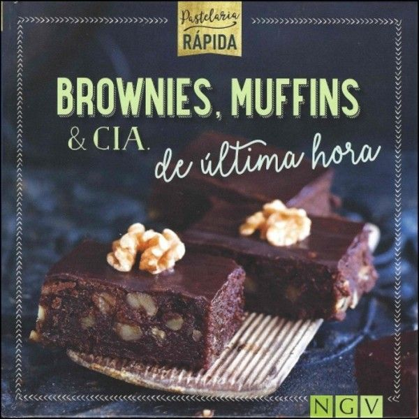 Brownies, Muffins & Cia de Última Hora