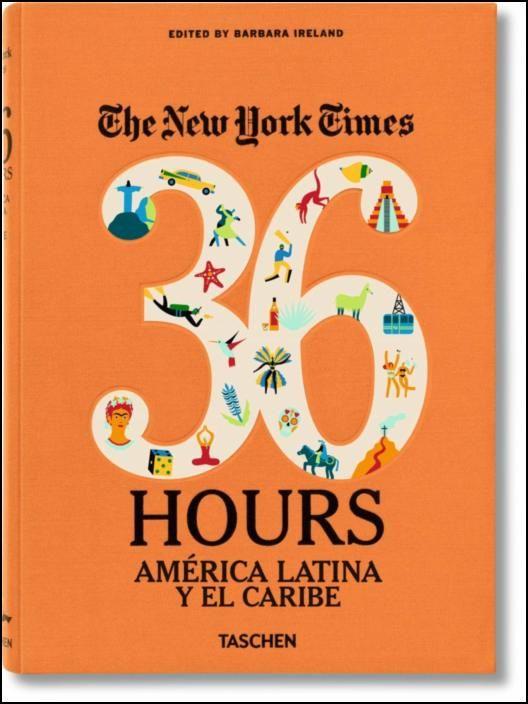 NYT. 36 Hours. América Latina y el Caribe