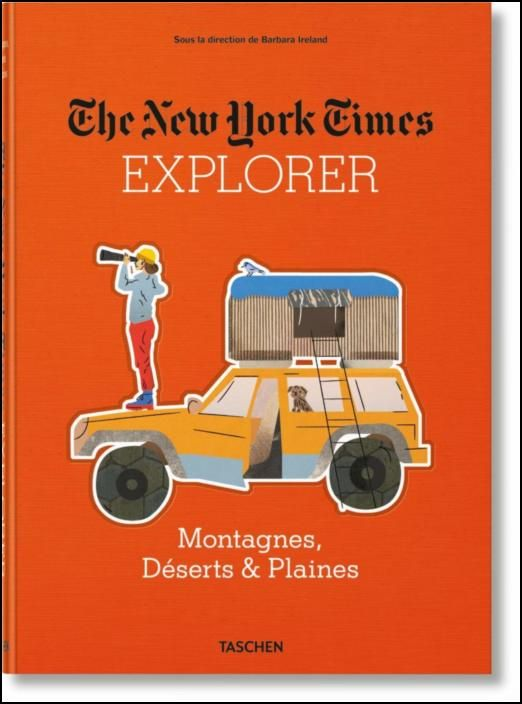 NYT Explorer. Mountains, Deserts & Plains