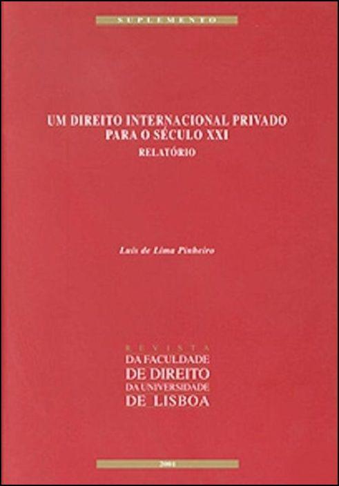 Um Direito Internacional Privado para o Século XXI - Relatório