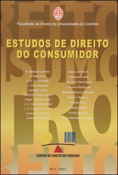 Estudos de Direito do Consumidor - Nº 5 - 2003
