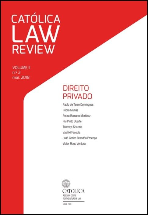 Católica Law Review - Volume II  N.º2  Maio 2018