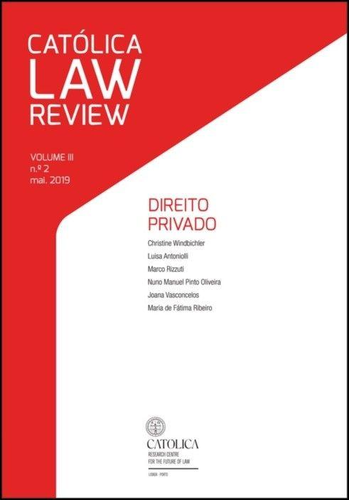 Católica Law Review - Volume III, N.º2 Maio 2019 - Direito Privado
