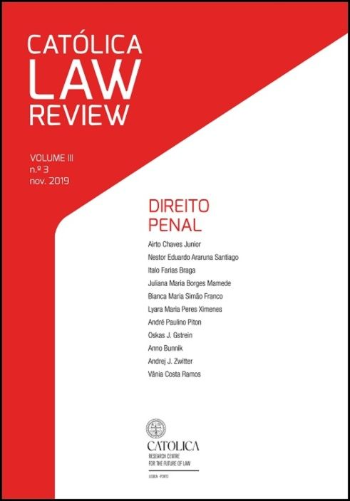 Católica Law Review - Volume III N.º 3, Novembro 2019 - Direito Penal